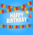 Happy birthday card carnival flag vector image vector image