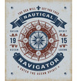 vintage nautical navigator typography vector image