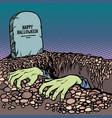 zombie hands happy halloween grave vector image