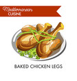 baked chicken legs with fresh herbs on plate vector image