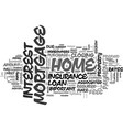 a summary of mortgage fees text word cloud concept vector image vector image