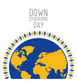 down syndrome day people around world symbol vector image