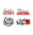 merry christmas happy holidays inscription wishes vector image vector image