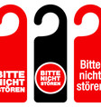 Bitte nicht storen do not disturb signs vector image vector image