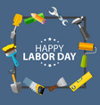 happy labor day poster vector image vector image