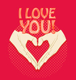 Abstract valentines heart of human hands Love you vector image