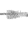 a surprise source of antioxidants text word cloud vector image vector image