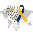down syndrome day world map international campaign vector image vector image