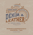 handmade vintage font denim and leather vector image vector image