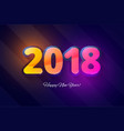 happy new year 2018 template for new year vector image