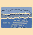 rain backgroundvintage poster with dark raining vector image vector image