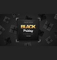black friday sale banner with gift boxes vector image