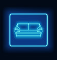 neon rectangle frame with sofa glowing signboard vector image