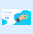 crowdfunding homepage hand holding coin vector image vector image