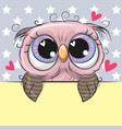 greeting card cute cartoon owl is holding a vector image vector image
