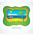 tropical beach landscape in paper art style vector image