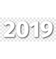 2019 year white isolated number with shadow vector image vector image