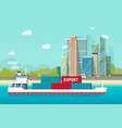 big container ship sailing in ocean or sea port vector image vector image