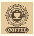grunge cafe or coffee shop label design vector image vector image