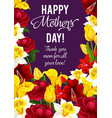 happy mother day banner with spring flower frame vector image vector image