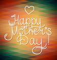 happy mothers day card design letterind and geomet vector image vector image