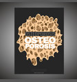 osteoporosis poster template vector image