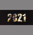 2021 lettering with glitter metallic texture vector image