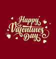 happy valentines day calligraphic text vector image