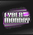 logo for cyber monday vector image