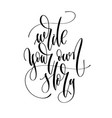 write your own story - hand lettering inscription vector image