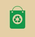 recycle symbol on shopping bag green arrows logo vector image