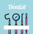 dentist care hygiene tools card vector image vector image