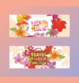 travelling concept set banners life is short vector image