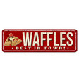 waffles vintage rusty metal sign vector image