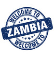 welcome to zambia blue round vintage stamp vector image vector image