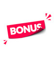 modern red sticker bonus with 3d effect vector image vector image
