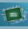 school chalkboard with different stuff welcome vector image