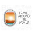 window airplane travel around the world vector image vector image