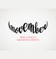 movember mens health awareness month vector image