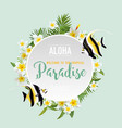 tropical flowers and exotic fish background vector image vector image