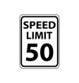 usa traffic road signs maximam legal speed is 50 vector image vector image
