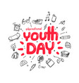 youth day greeting card template vector image