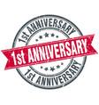 1st anniversary round grunge ribbon stamp vector image vector image