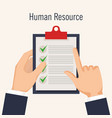 hands with curriculum vitae in clipboard vector image vector image