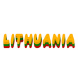 Lithuania typography Text of Lithuanian flag vector image