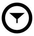 filter or funnel black icon in circle vector image