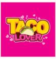 taco lover logo design vector image vector image