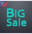 Big sale icon symbol 3D style Trendy modern design vector image