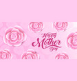 x9xahappy mothers day lettering with a vector image vector image
