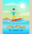 lovely summer best summertime poster surfing sport vector image